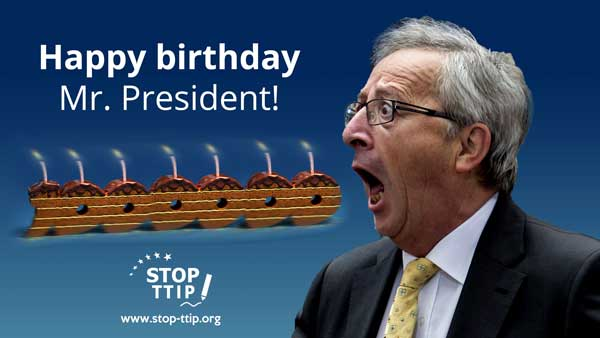 Stop-TTIP-Juncker-birthday